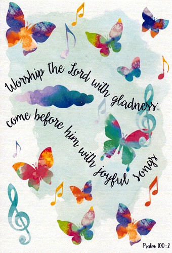 Card - Worship the Lord with Gladness - Psalm 100:2