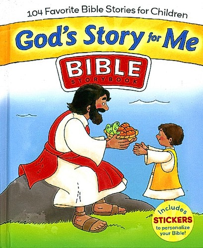 God's Story For Me: 104 Favorite Bible Stories for Children **
