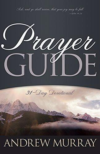 Prayer Guide, 31 Day Devotional