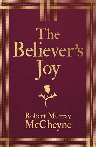 The Believers Joy McCheyne Robert Murray Book