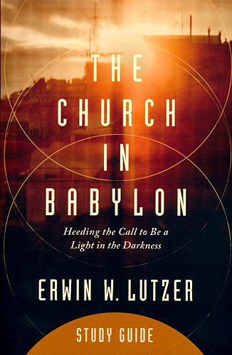 The Church in Babylon - Study Guide