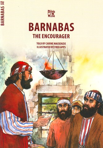 Barnabas: The Encourager - Bible Wise, Mackenzie Carine: Book | ICM Books