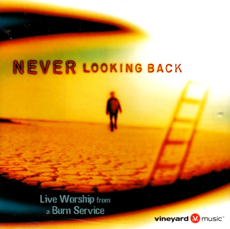 Vineyard - Never Looking Back 2001