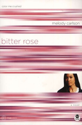 True Colors Series, Bitter Rose: Color Me Crushed **, Carlson Melody ...