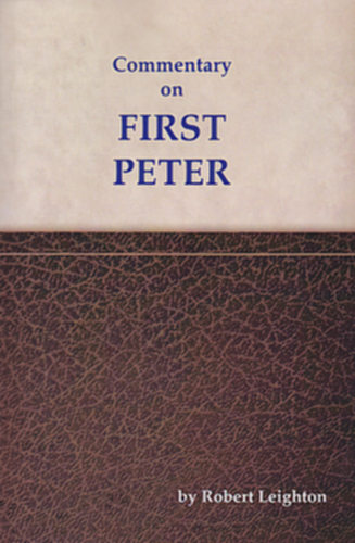 Commentaries On The Times: A Commentary On First Peter