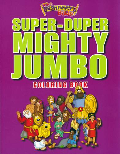 The Beginner\'s Bible Super-Duper, Mighty, Jumbo Coloring Book ...