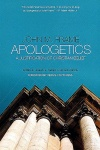 Apologetics, A Justification of Christian Belief (2nd Edition)