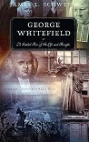 George Whitefield: Guided Tour of His Life and Thought