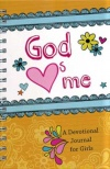 God Hearts Me, A Devotional Spiral Bound Journal for Girls