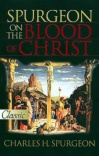 Spurgeon on the Blood of Christ - Pure Gold Classic - PGC