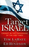 Target Israel, Caught in the Crosshairs of the End Times