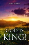 God Is King!