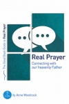 Real Prayer - Good Book Guide