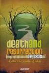 Death and Resurrection of Jesus: 6 Solid Youth Bible Studies