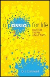 A Passion for Life - True Stories of Faith