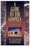 A Guide to the Gospels