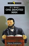 D L Moody, One Devoted Man - Trailblazers