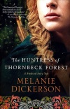 Huntress of Thornbeck Forest, Medieval Fairy Tale Series