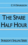 The Spare Half Hour, Spurgeon