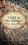 Child in the Manger; The True Meaning of Christmas - CMS