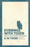 Evenings with Tozer, Daily Devotional Readings