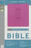 NIV Premium Value Thinline Large Print Bible, Orchid