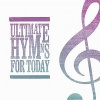 CD - Ultimate Hymns for Today (2 CD