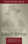 A Clear and Simple Treatise on the Lord