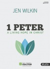 1 Peter: A Living Hope in Christ - Lifeway Bible Study Book
