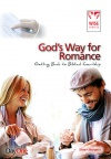God's Way for Romance: Getting back to Biblical Courtship