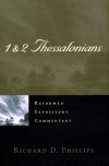 1 & 2 Thessalonians - Reformed Expository Commentary - REC
