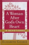 A Woman After God's Own Heart - Devotional