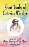 Short Works of Octavius Winslow