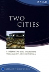 Isaiah - Two Cities - Matthias Media Study Guide