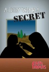 A Boy with a Secret - Faith Finders Series