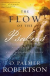The Flow of the Psalms, Discovering Their Structure and Theology