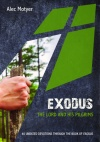 Exodus - The Lord and His Pilgrims, 40 Undated Devotions