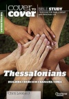 Cover to Cover Bible Study - Thessalonians