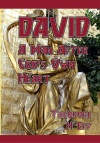 David, A Man After God's Own Heart - CCS