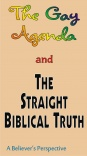 Tract - The Gay Agenda and the Straight Bible Truth, A Believer's Perspective TFTT (pack of 10)