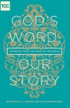 God's Word, Our Story, Learning from the Book of Nehemiah