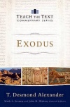 Exodus (Teach the Text Commentary) TTCS