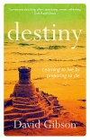 Destiny, Learning to Live by Preparing to Die, Ecclesiastes