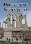 Diminishing Spirituality in Local Churches, Studies in Revelation 2 & 3 - CCS