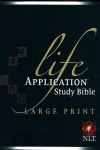 NLT Life Application Study Bible, Large Print Hardback