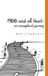 1966 and All That, An Evangelical Journey