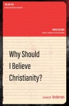 Why Should I Believe Christianity?