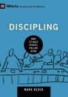 Discipling, How to Help Others Follow Jesus