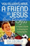You Always Have Friend in Jesus for Boys