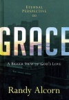 Grace, A Bigger View of God